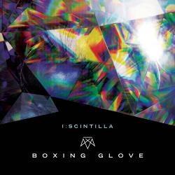 I:Scintilla - Boxing Glove (Single) (2018)