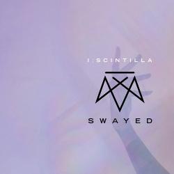 I:Scintilla - Swayed (2CD Deluxe Edition) (2018)