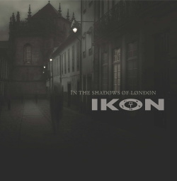 Ikon - In The Shadows Of London (2LP Bootleg) (2018)