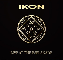 Ikon - Live At The Esplanade (Reissue) (2018)