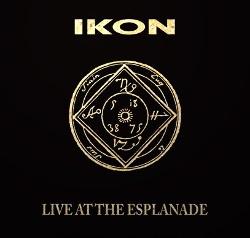 Ikon - Live At The Esplanade (Reissue) (2018)