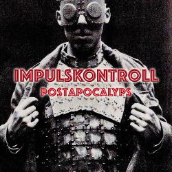 Impulskontroll - Postapocalyps (EP) (2018)