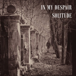 In My Despair - Solitude (2018)