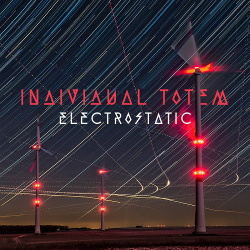 Individual Totem - Electrostatic (2018)
