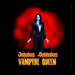 Inkubus Sukkubus - Vampire Queen (2018)
