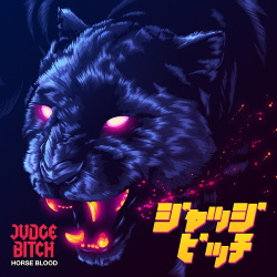 Judge Bitch - Horse Blood (2018)