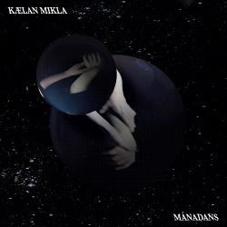 Kælan Mikla - Mánadans (2018)