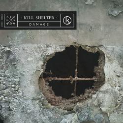 Kill Shelter - Damage (2018)