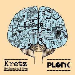 Kretz - Mechanical Men (2017)
