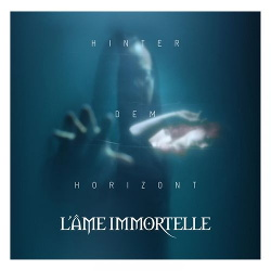L'Âme Immortelle - Hinter dem Horizont (Single) (2018)