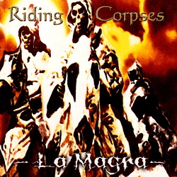 La Magra - Riding Corpses (2017)