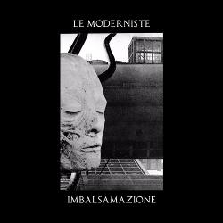 Le Moderniste - Imbalsamazione (2017)