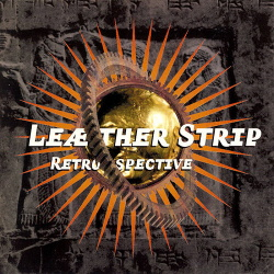 Leaether Strip - Retrospective (2018)