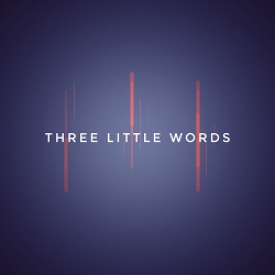 Lord And Master - Three Little Words (EP) (2018)