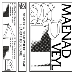 Maenad Veyl - Somehow, Somewhere They Had Heard This Before (EP) (2018)