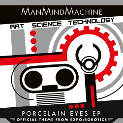 ManMindMachine - Porcelain Eyes EP (2018)