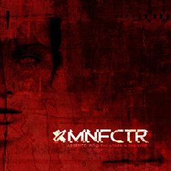 Manufactura - Absence: Into The Ether And The Void (2017)