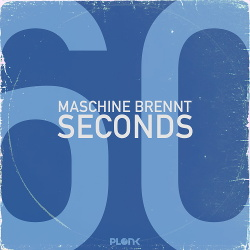 Maschine Brennt - 60 Seconds (Single) (2018)