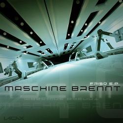 Maschine Brennt - Frisq EP (2018)