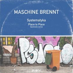 Maschine Brennt - Systematyka EP (2018)