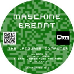 Maschine Brennt - The Language Computer (2018)