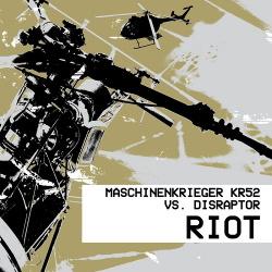 Maschinenkrieger KR52 vs Disraptor - Riot (2018)