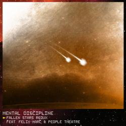 Mental Discipline - Fallen Stars Redux (2018)