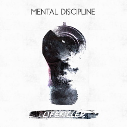 Mental Discipline - Lifekiller (Single) (2018)