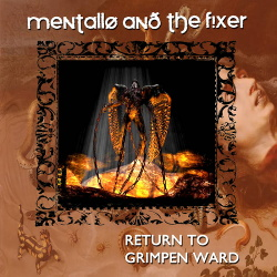 Mentallo & The Fixer - Return To Grimpen Ward - remastered (2018)
