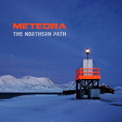 Meteora - The Northern Path (2017)