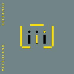 Metroland - Reframed EP (2018)