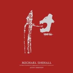 Michael Idehall - Aion Reborn (2018)