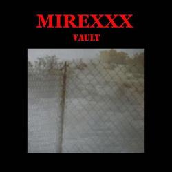 Mirexxx - Vault (2018)