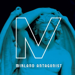 Mirland - Antagonist (2018)