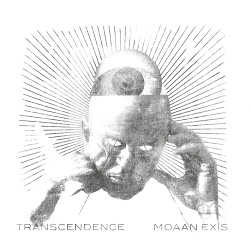 Moaan Exis - Transcendence (2017)