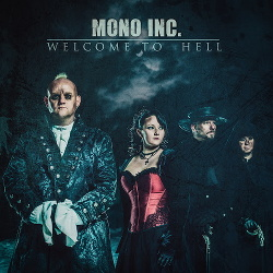 Mono Inc. - Welcome To Hell (Single) (2018)