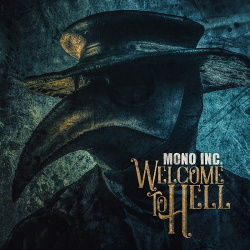 Mono Inc. - Welcome to Hell (2CD) (2018)