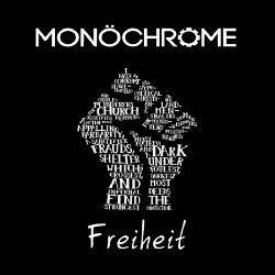 Monochrome - Freiheit (Maxi Single) (2018)
