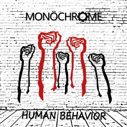 MonöChrome - Human Behavior (Single) (2018)