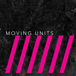 Moving Units - This Is Six (2018)