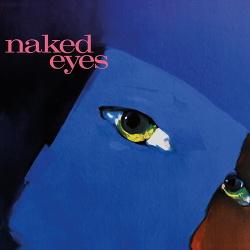 Naked Eyes - Naked Eyes (2018 Remaster) (2018)