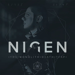 Nigen - The Monolith Death Trap (2018)