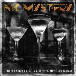 Nik Mystery - When (EP) (2018)