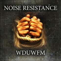 Noise Resistance - WDUWFM (EP) (2018)