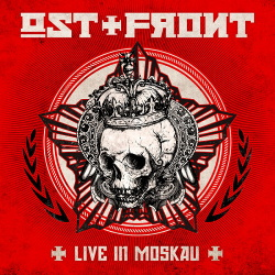 Ost+Front - Live In Moskau (2CD) (2018)