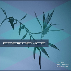 Our Silent North - Emergence (EP) (2018)