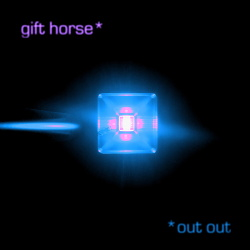 Out Out - Gift Horse (Single) (2018)