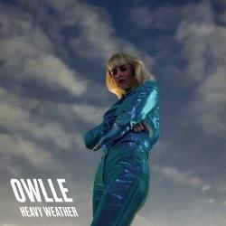 Owlle - Heavy Weather (2018)