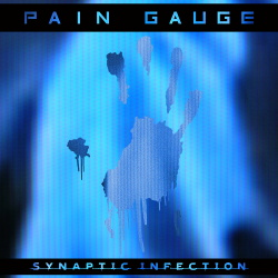 Pain Gauge - Synaptic Infection (2017)