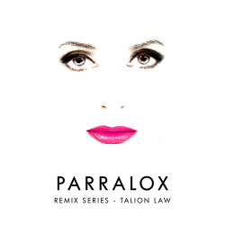 Parralox - Remix Series - Talion Law (2018)